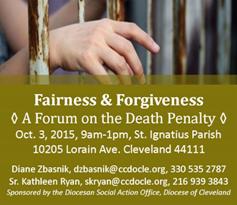 Fairness and Forgiveness: A Forum on the Death Penalty @ St. Ignatius Parish | Cleveland | Ohio | United States